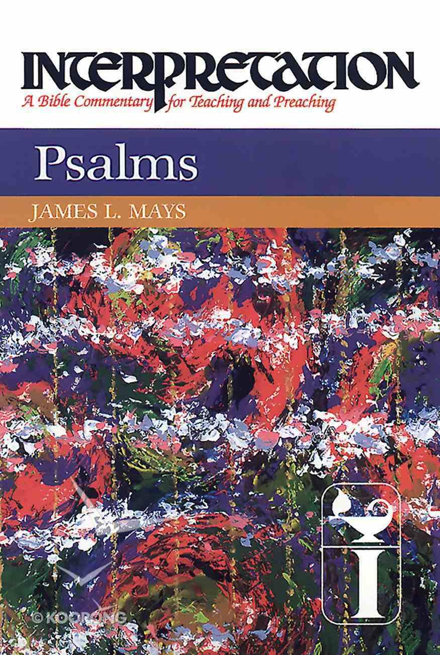 Psalms (Interpretation Bible Commentaries Series) eBook