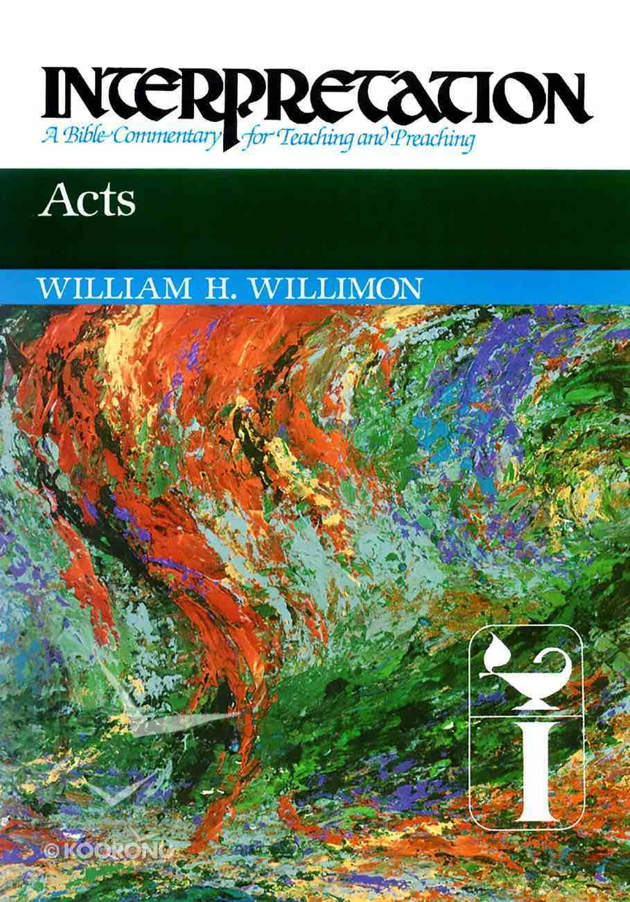 Acts (Interpretation Bible Commentaries Series) eBook