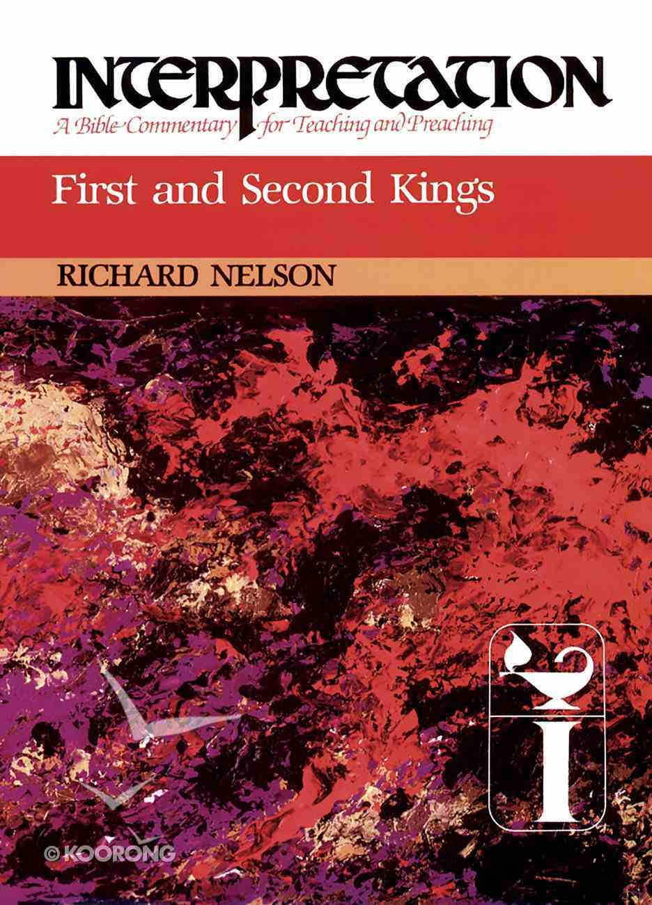 First and Second Kings (Interpretation Bible Commentaries Series) eBook
