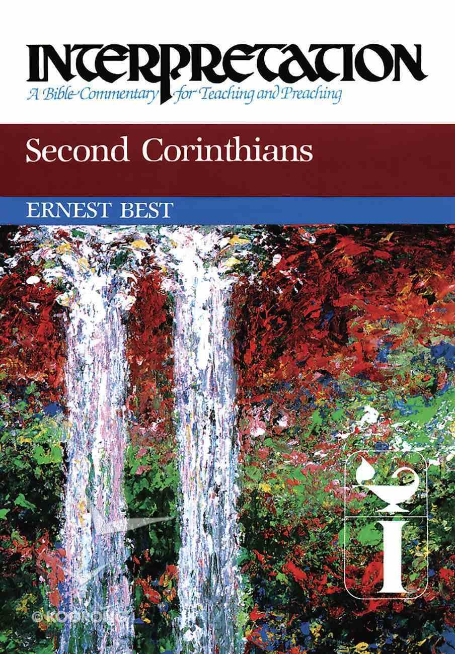 Second Corinthians (Interpretation Bible Commentaries Series) eBook