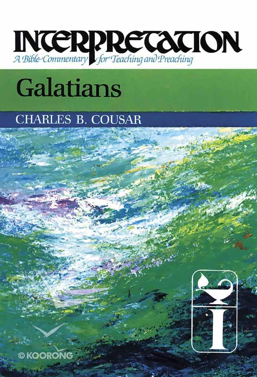 Galatians (Interpretation Bible Commentaries Series) eBook