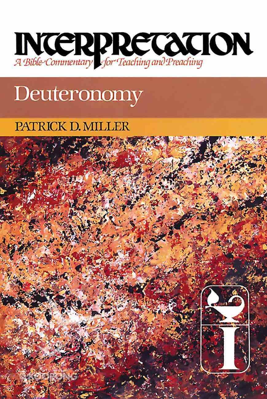 Deuteronomy (Interpretation Bible Commentaries Series) eBook