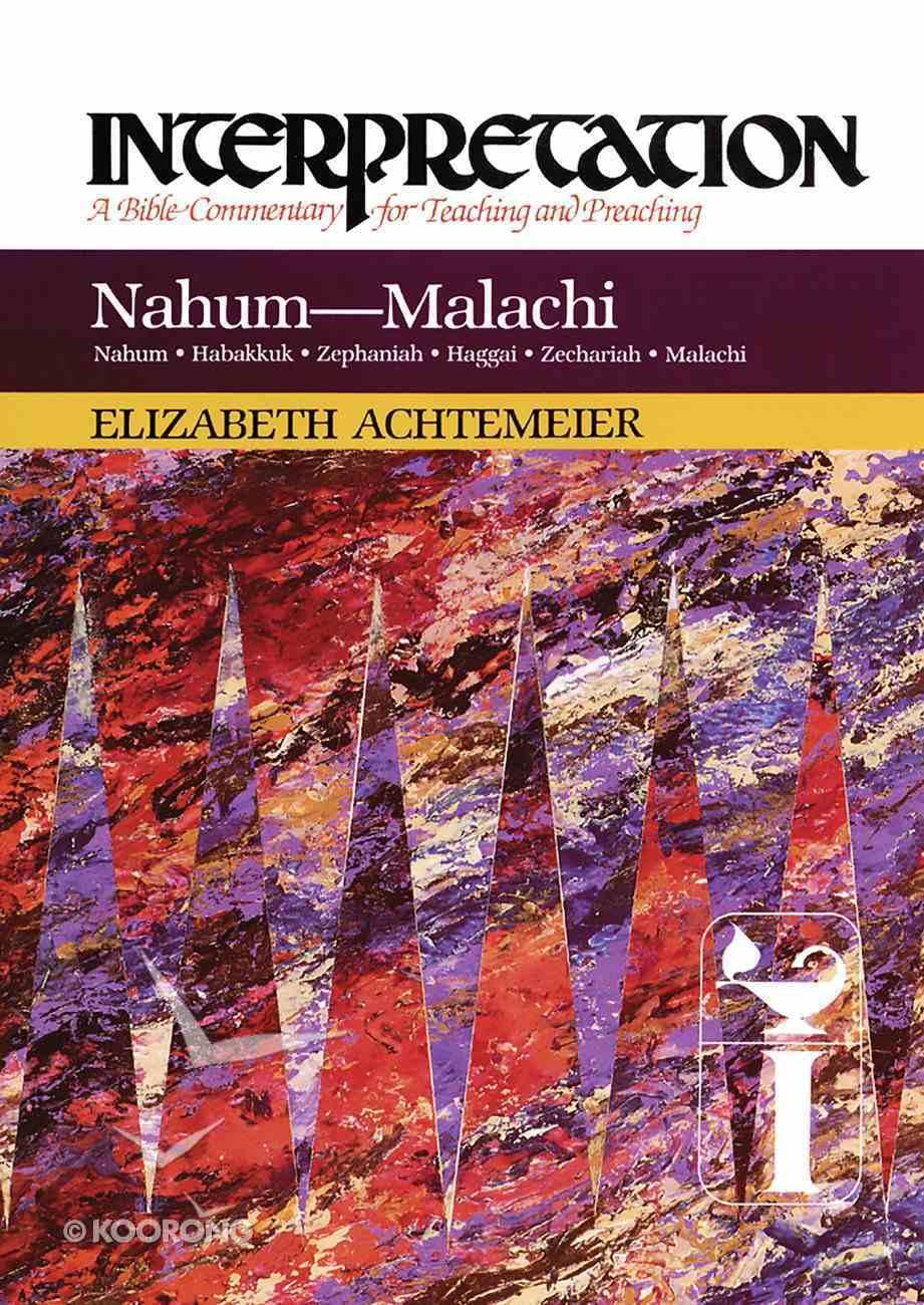 Nahum--Malachi (Interpretation Bible Commentaries Series) eBook