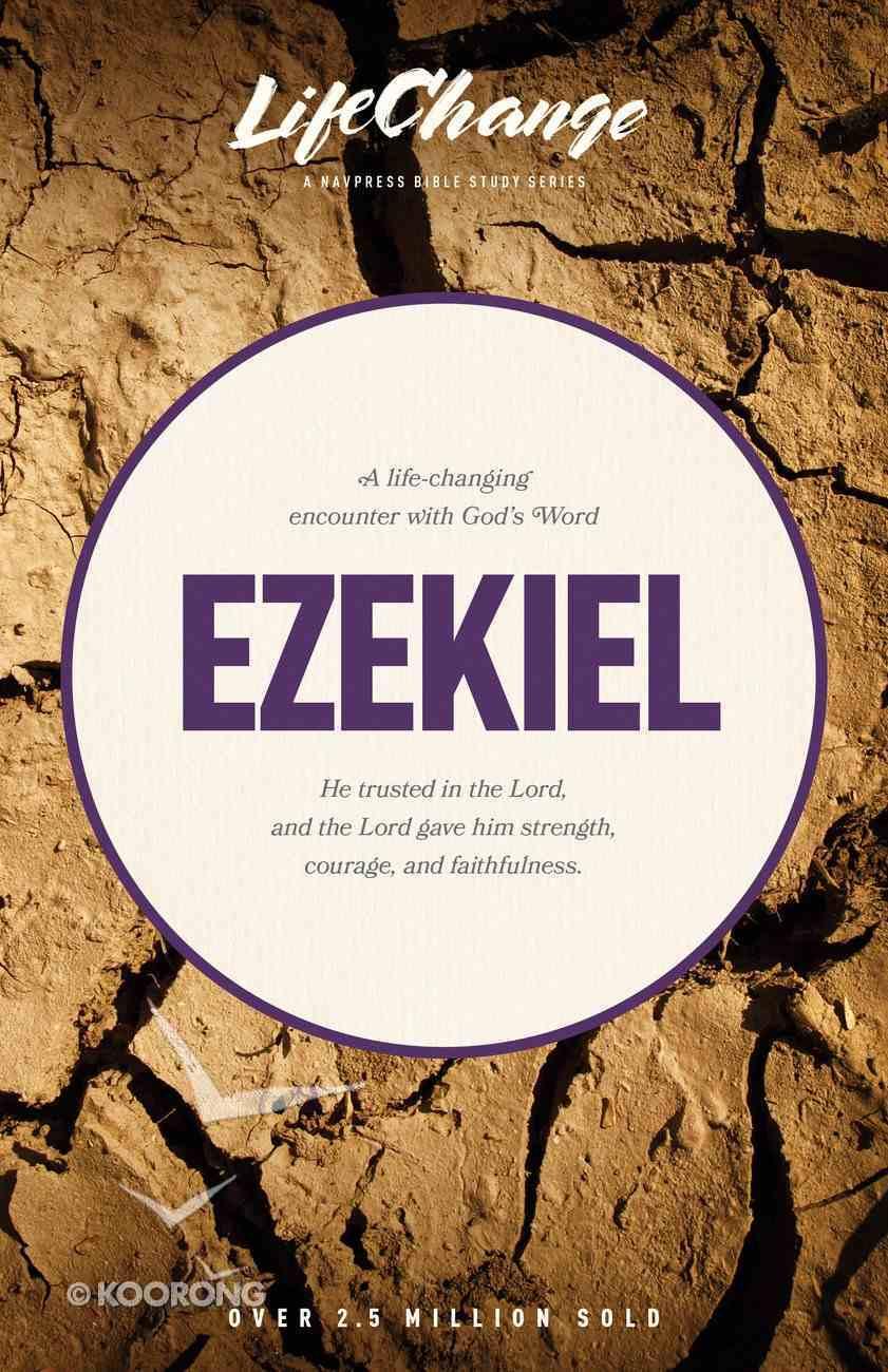 Ezekiel (Lifechange Study Series) eBook