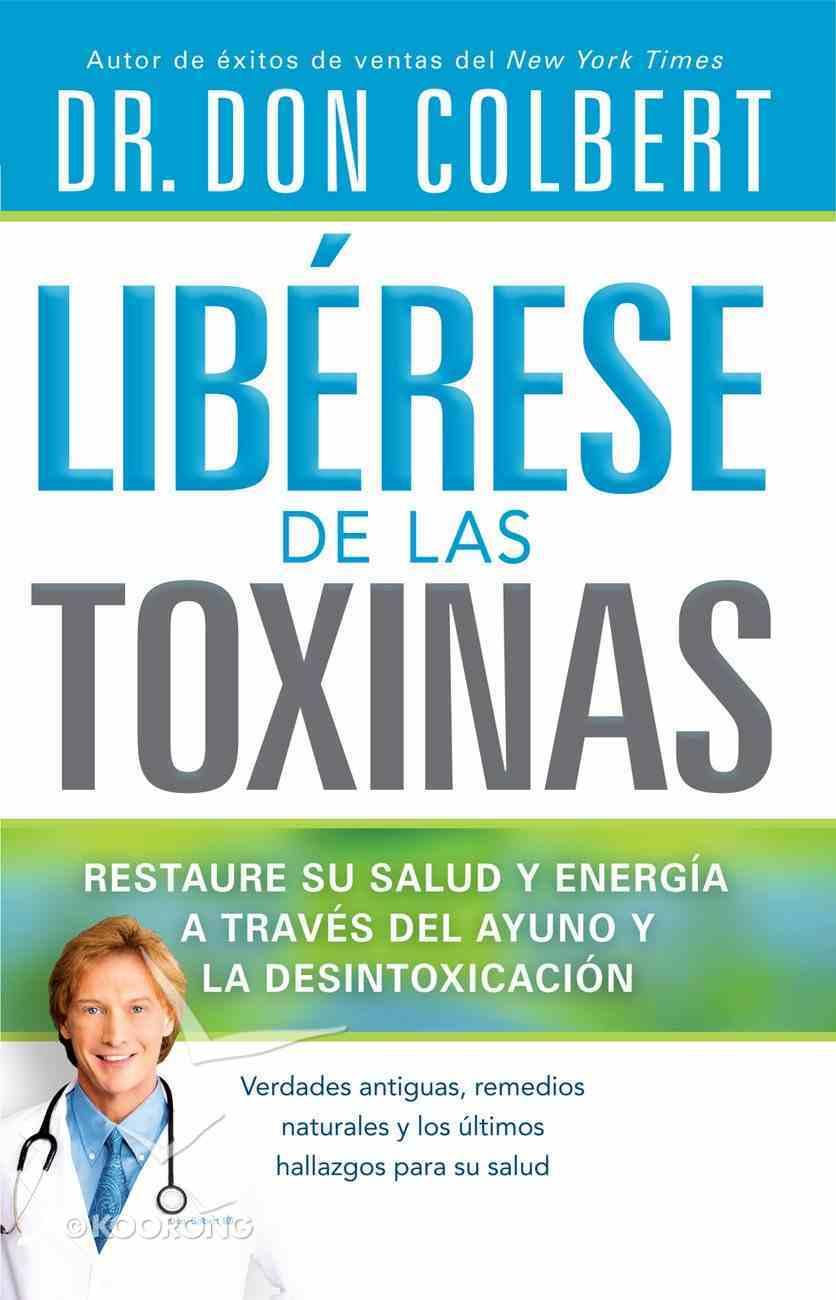 Liberese De Las Toxinas (Spanish) (Spa) (Toxic Relief) eBook