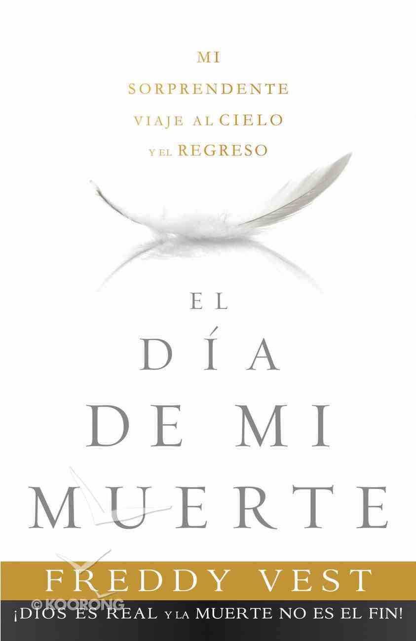 El Da De Mi Muerte eBook
