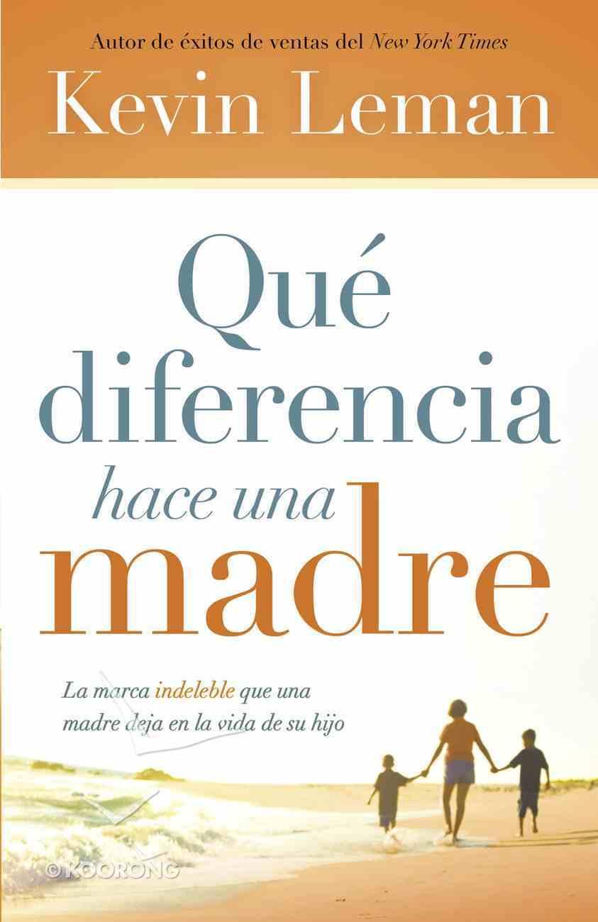Qu Diferencia Hace Una Madre eBook