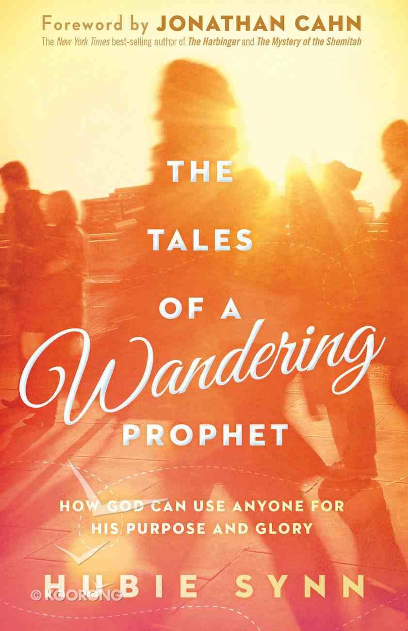The Tales of a Wandering Prophet eBook