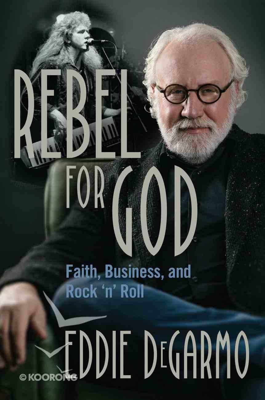 Rebel For God eBook