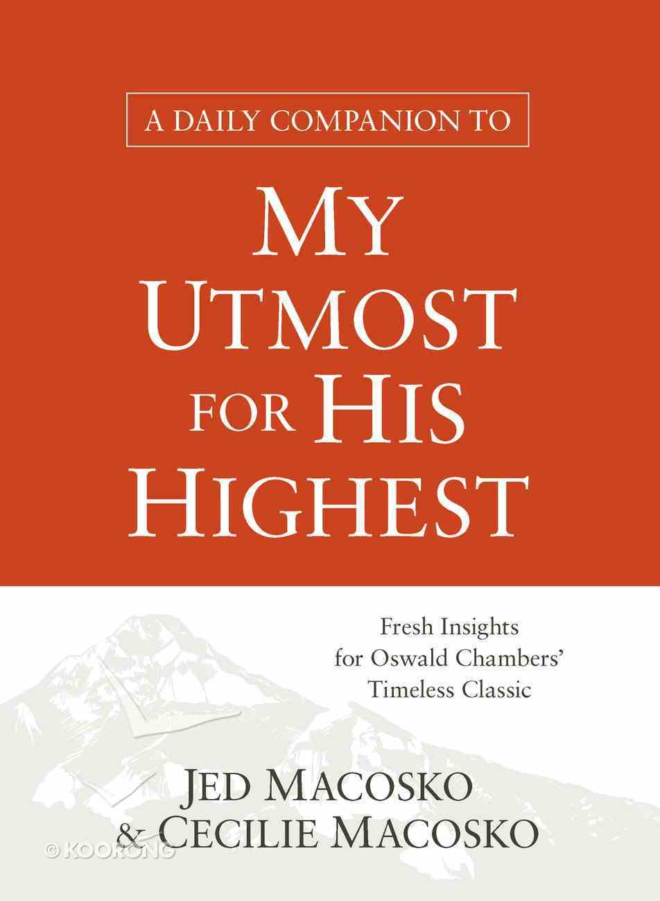 A Daily Companion to My Utmost For His Highest eBook