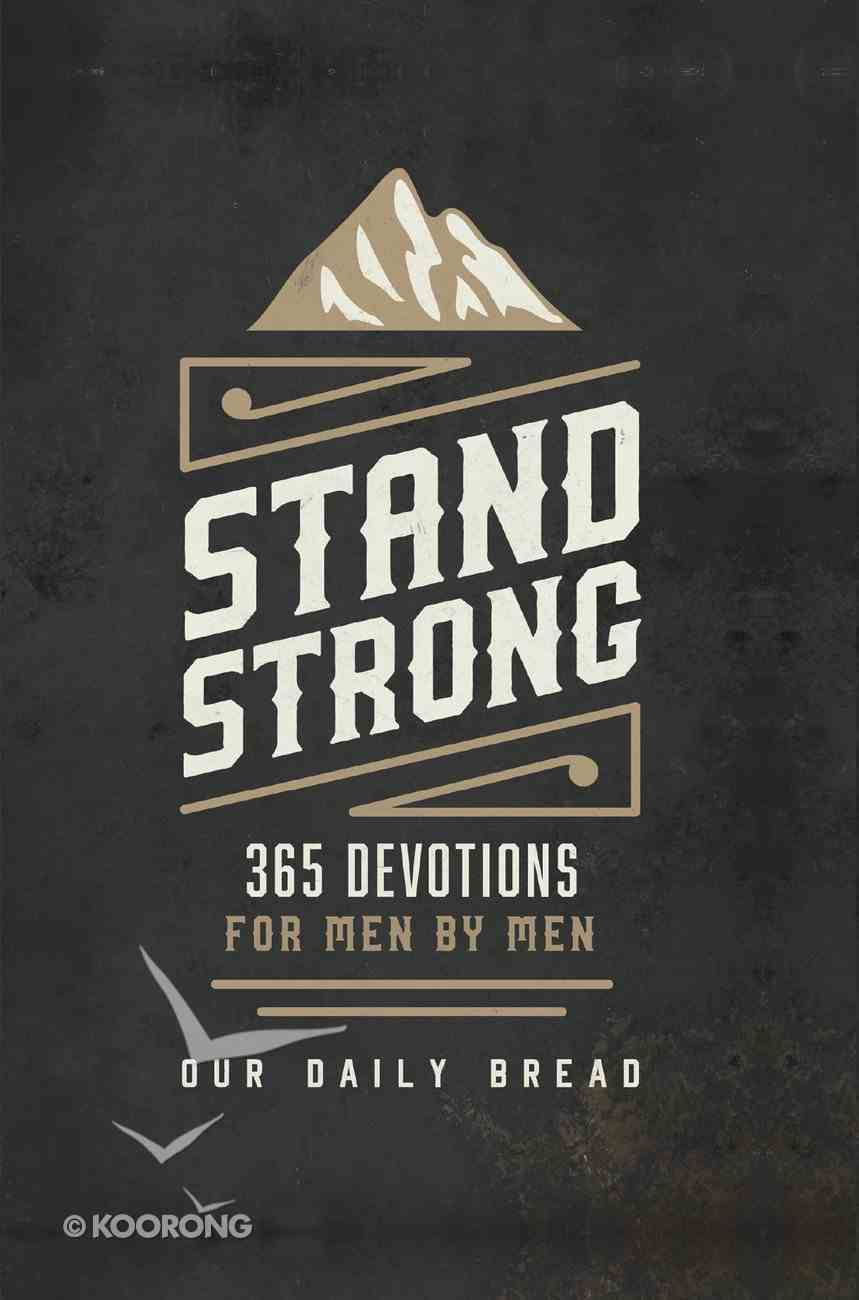 Stand Strong (Our Daily Bread Series) eBook