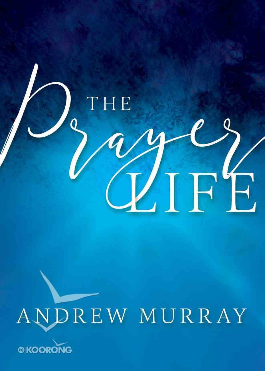 The Prayer Life eBook