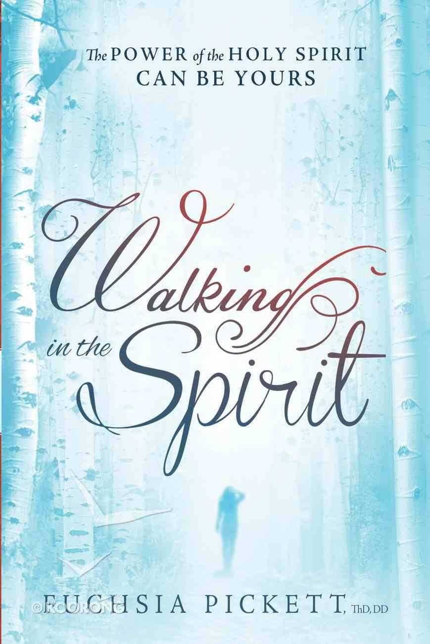 Walking in the Spirit Paperback