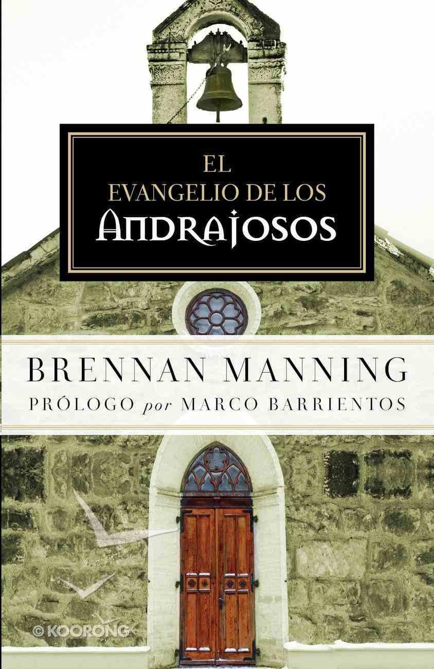 El Evangelio De Los Andrajosos eBook