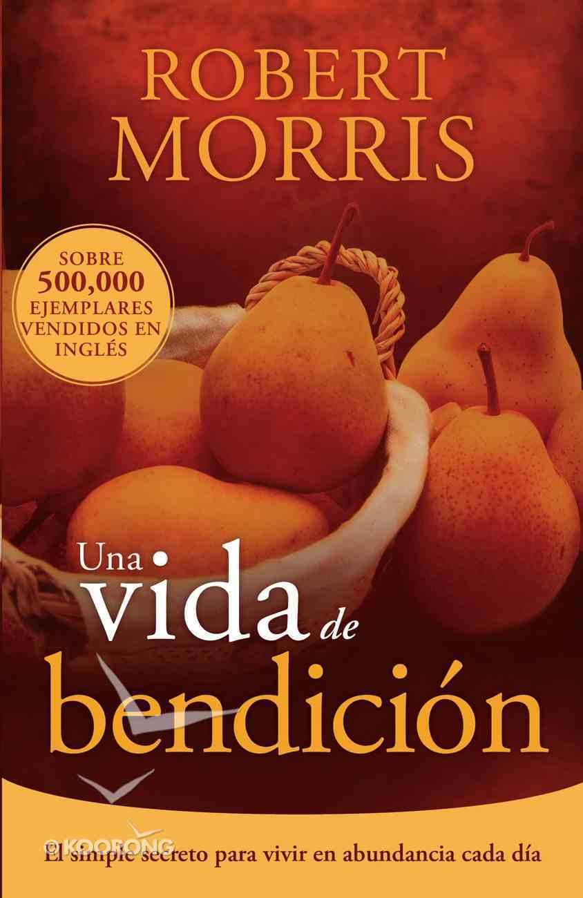 Una Vida De Bendicin eBook
