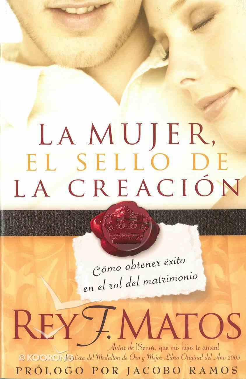 La Mujer, El Sello De La Creacin eBook