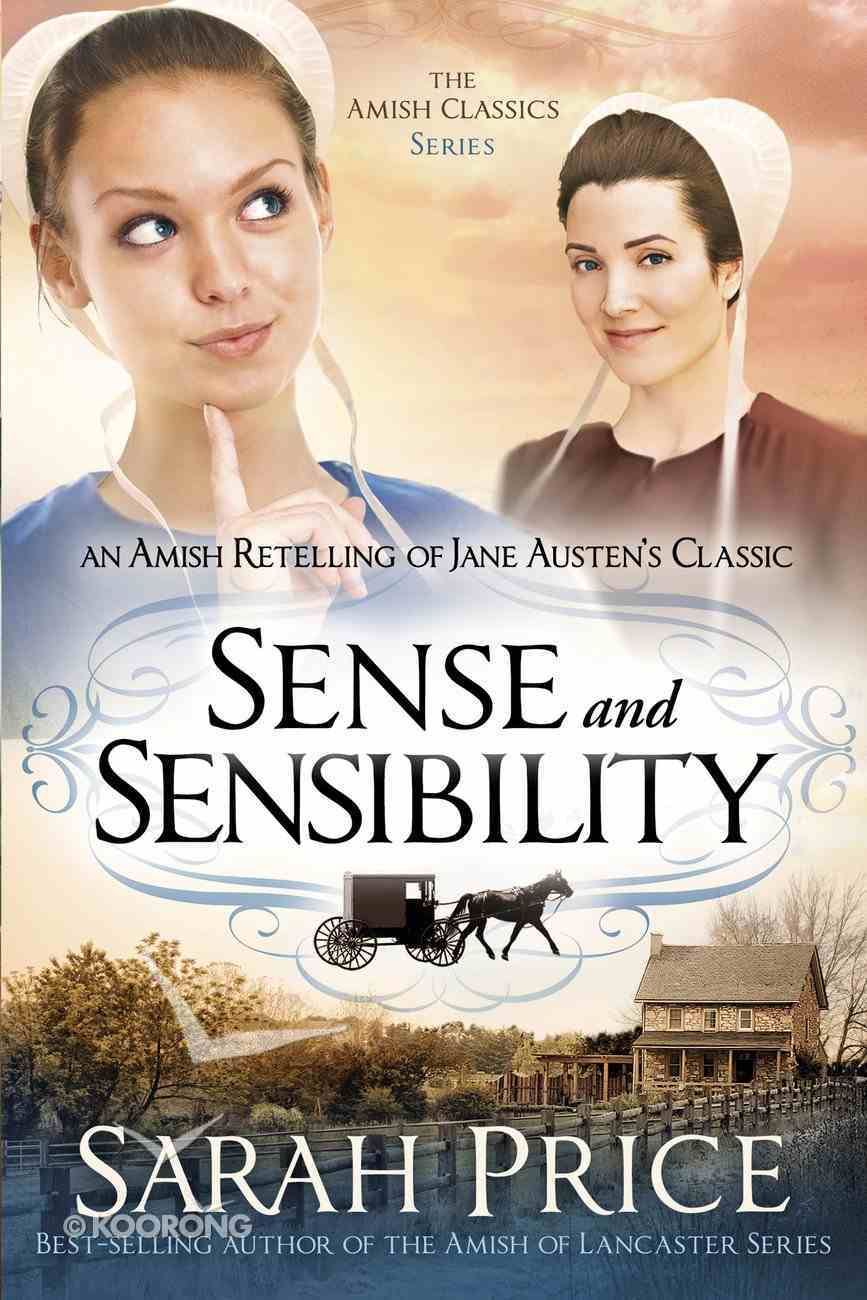 Sense and Sensibility (Amish Classics Series) eBook