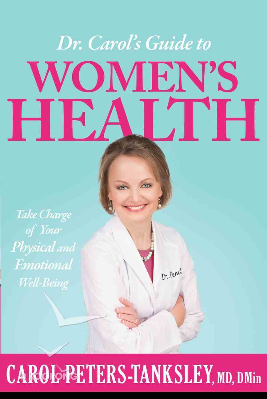 Dr. Carol's Guide to Women's Health eBook
