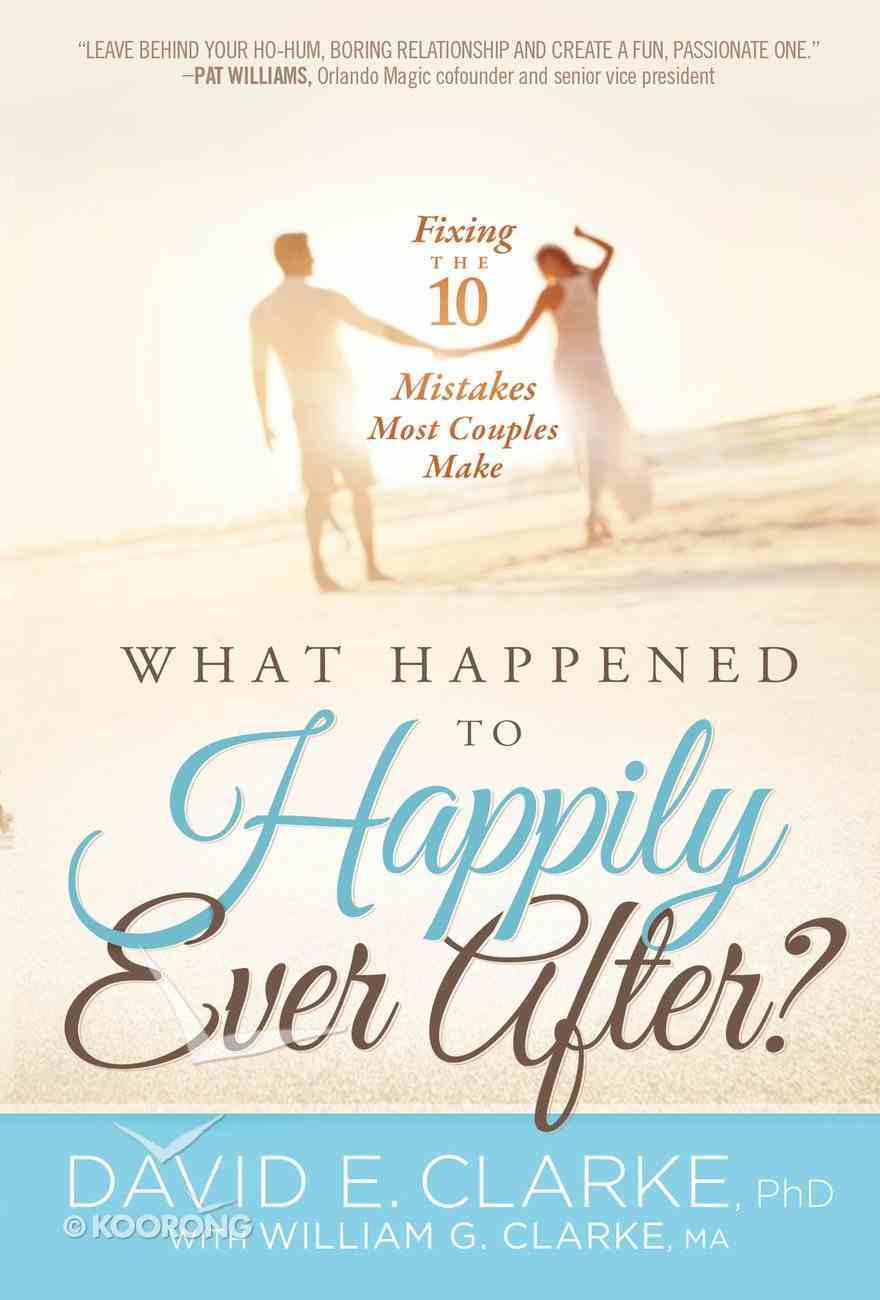 What Happened to Happily Ever After? eBook