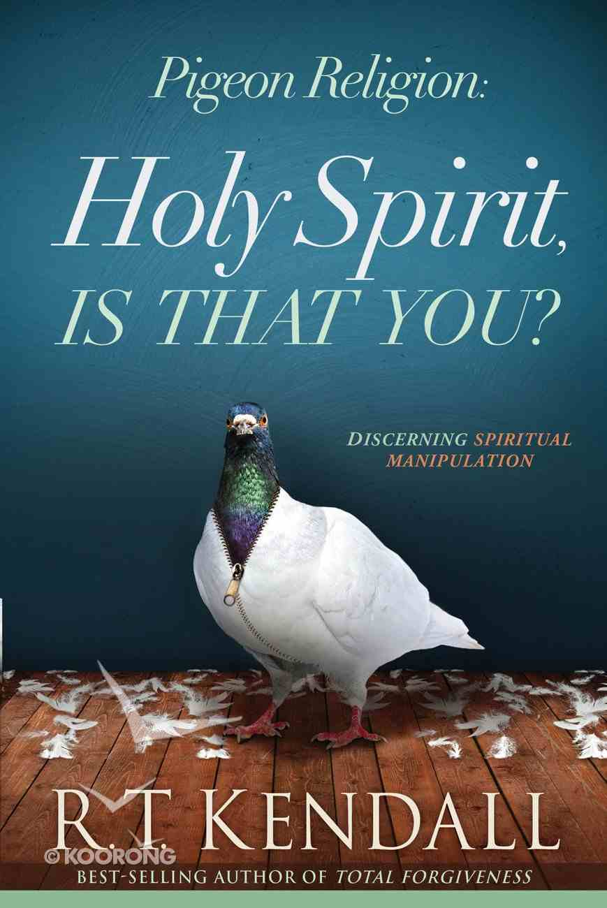 Pigeon Religion: Holy Spirit, is That You? eBook