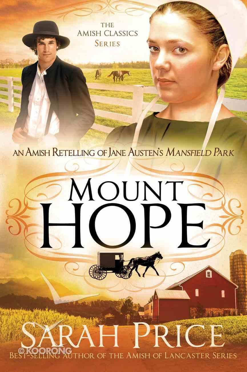 Mount Hope (Amish Classics Series) eBook