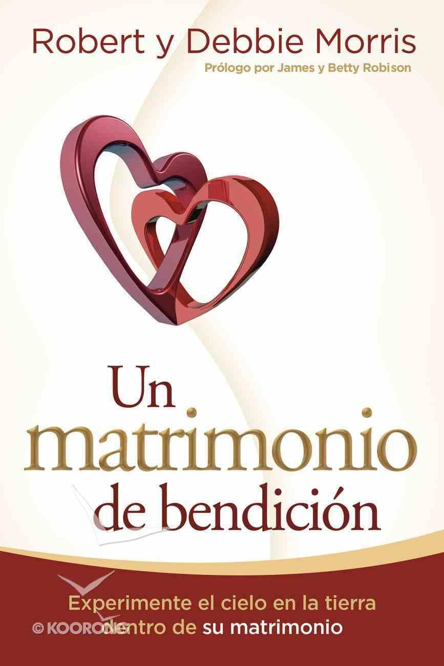 Un Matrimonio De Bendicin eBook