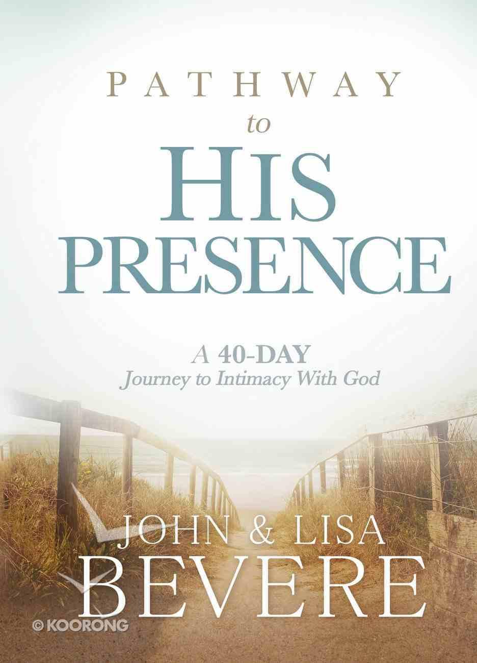 Pathway to His Presence eBook