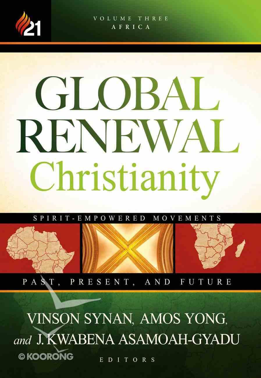 Global Renewal Christianity eBook