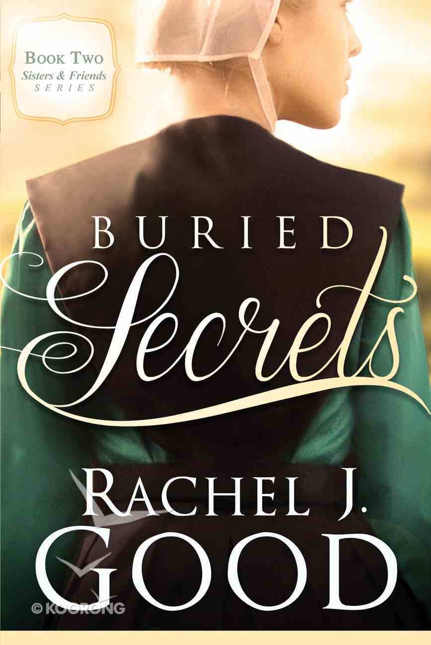 Buried Secrets (#02 in Sisters And Friends Series) Paperback