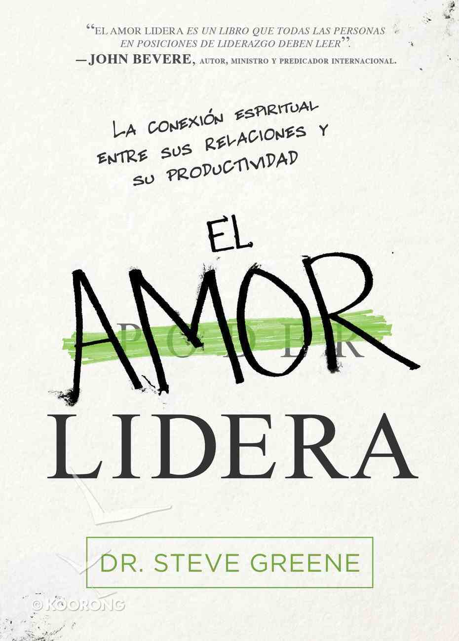 El Amor Lidera / Love Leads eBook