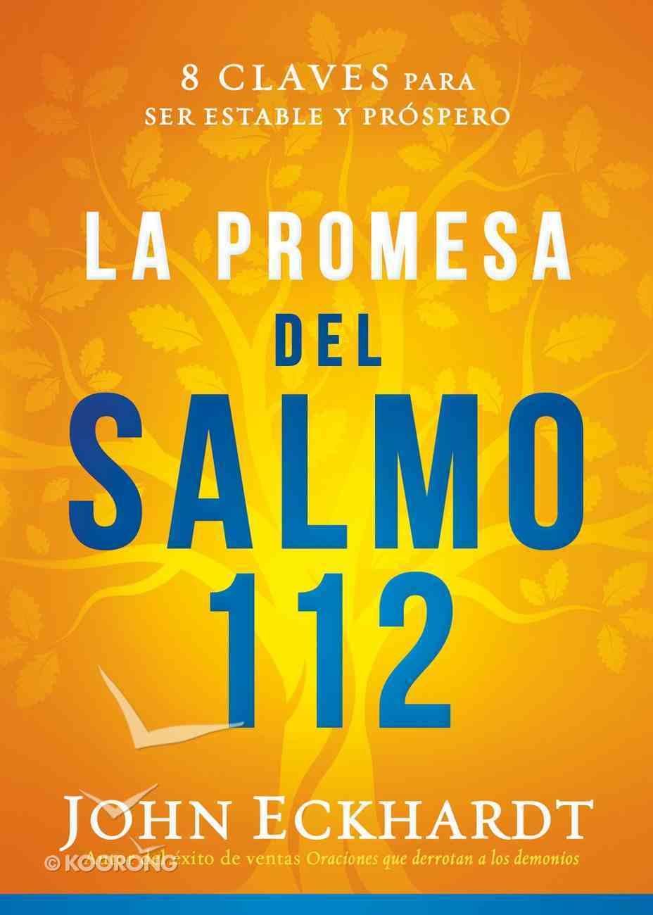 La Promesa Del Salmo 112 / the Psalm 112 Promise eBook