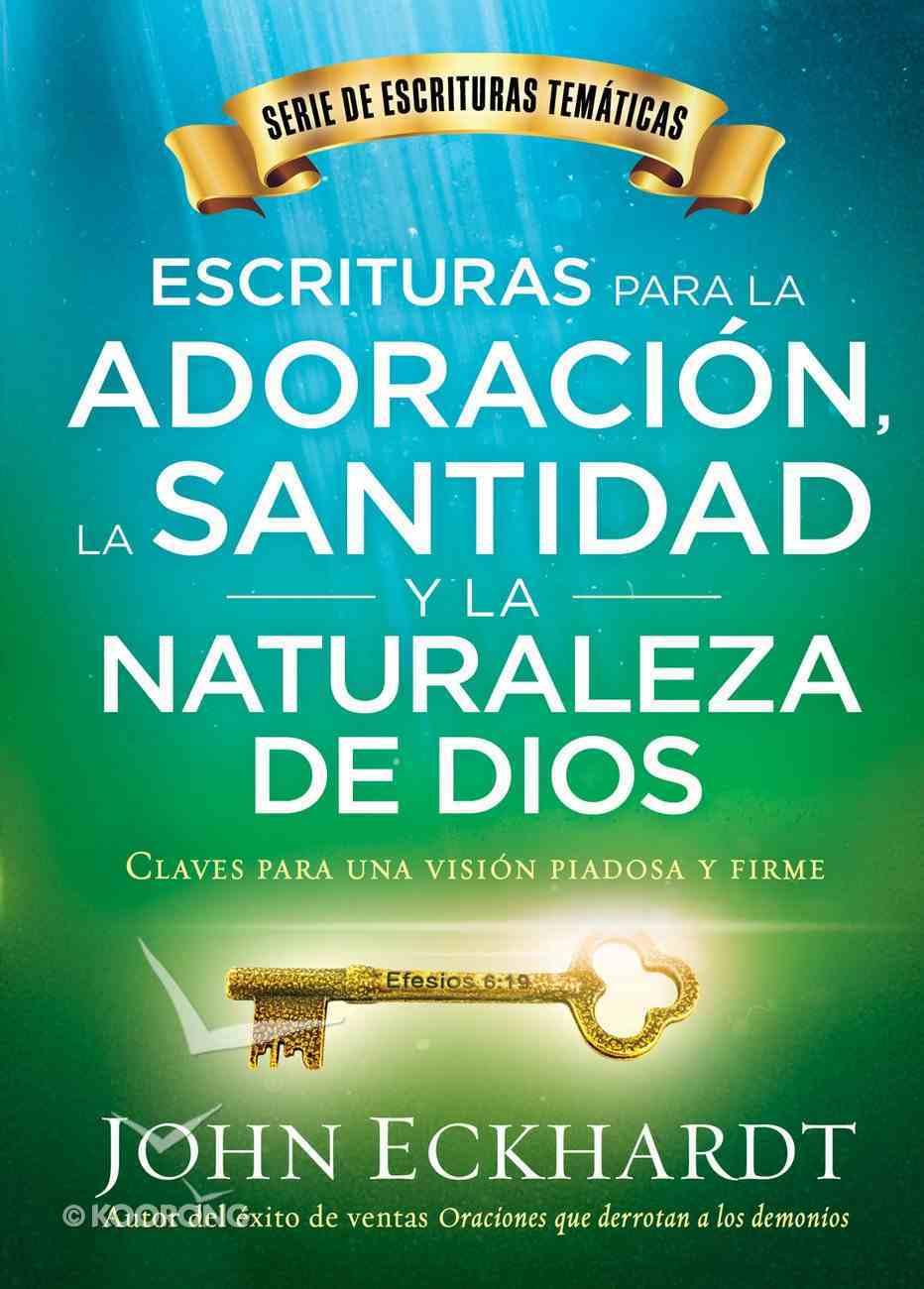 Escrituras Para La Adoracin, La Santidad Y La Naturaleza De Dios/Scriptures For Worship, Holiness, and the Nature of God eBook