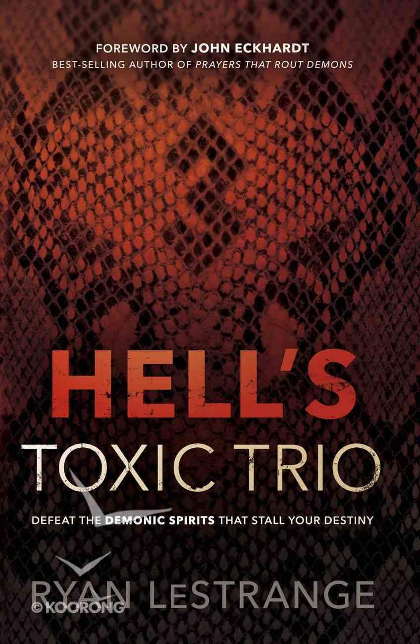 Hell's Toxic Trio eBook