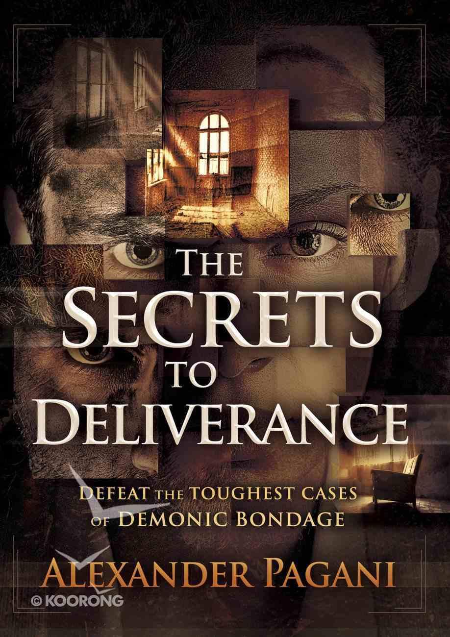 The Secrets to Deliverance eBook