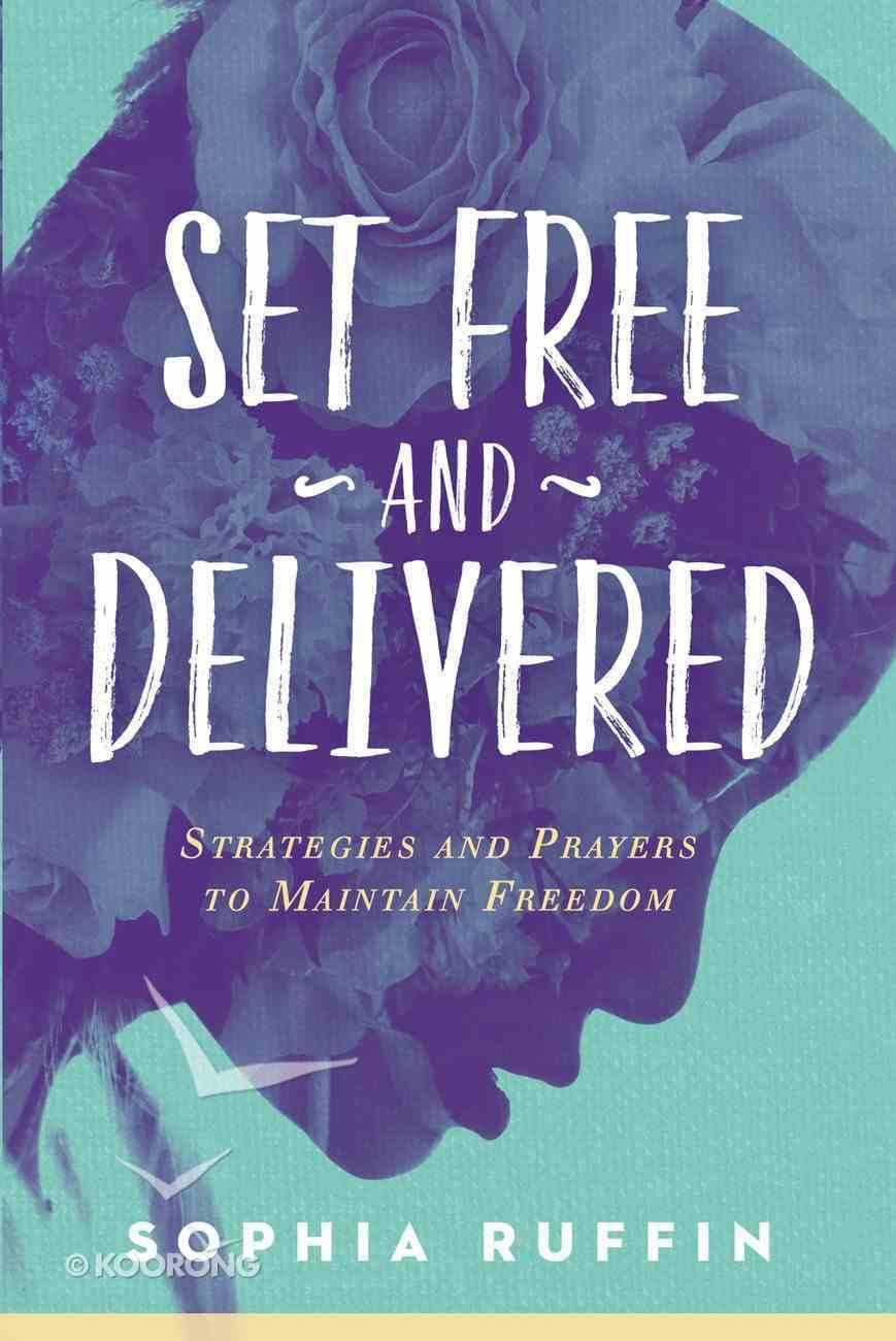 Set Free and Delivered eBook