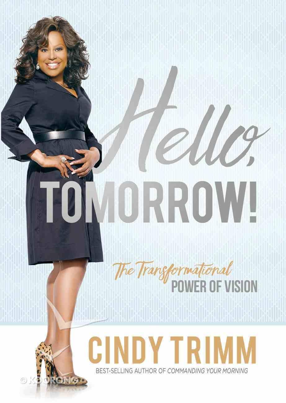 Hello, Tomorrow! eBook