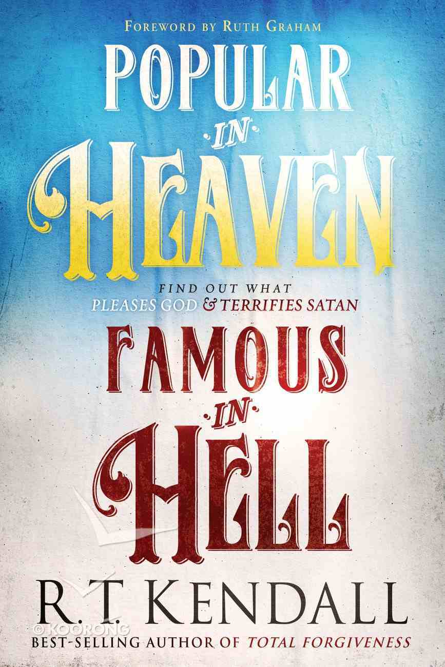 Popular in Heaven Famous in Hell eBook