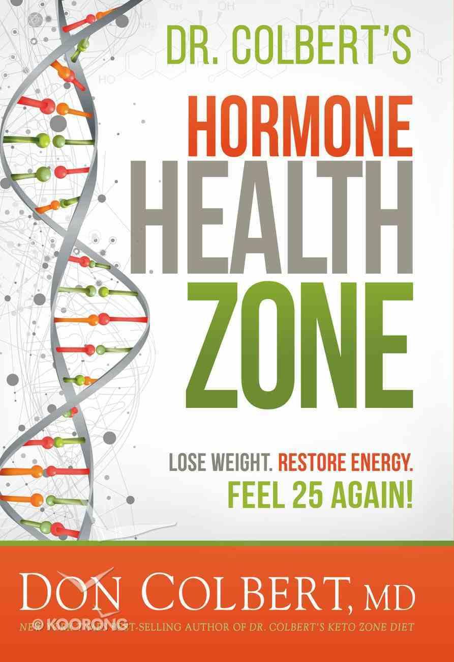 Dr. Colbert's Hormone Health Zone eBook