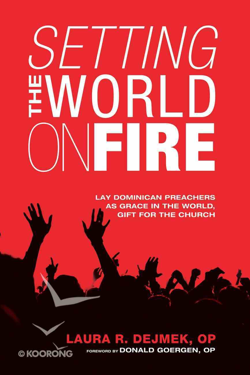 Setting the World on Fire eBook
