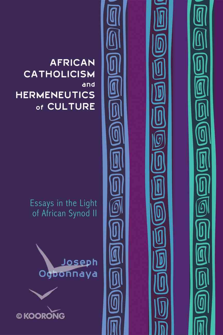 African Catholicism and Hermeneutics of Culture eBook