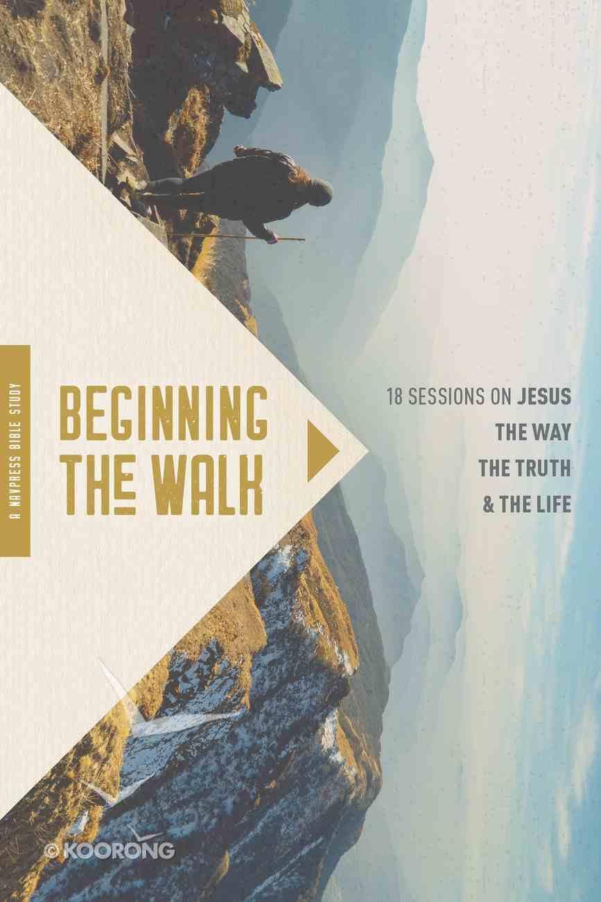 Beginning the Walk eBook