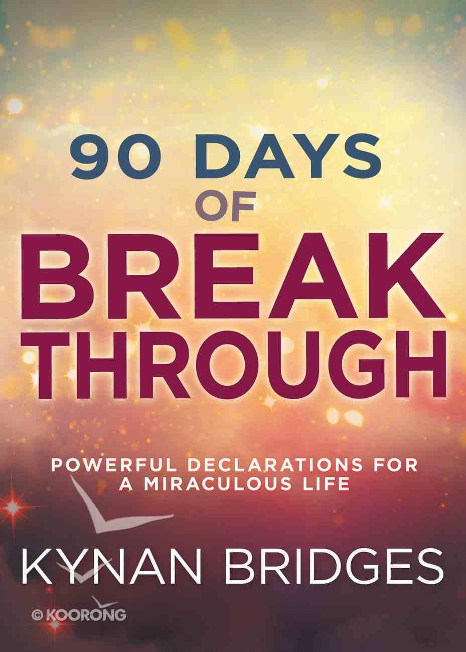 90 Days of Breakthrough eBook