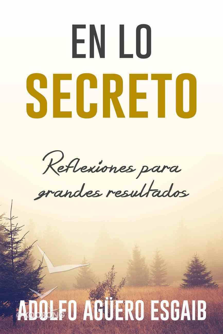 En Lo Secreto eBook