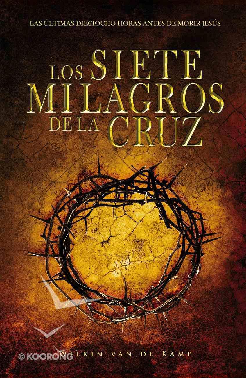 Los Siete Milagros De La Cruz eBook