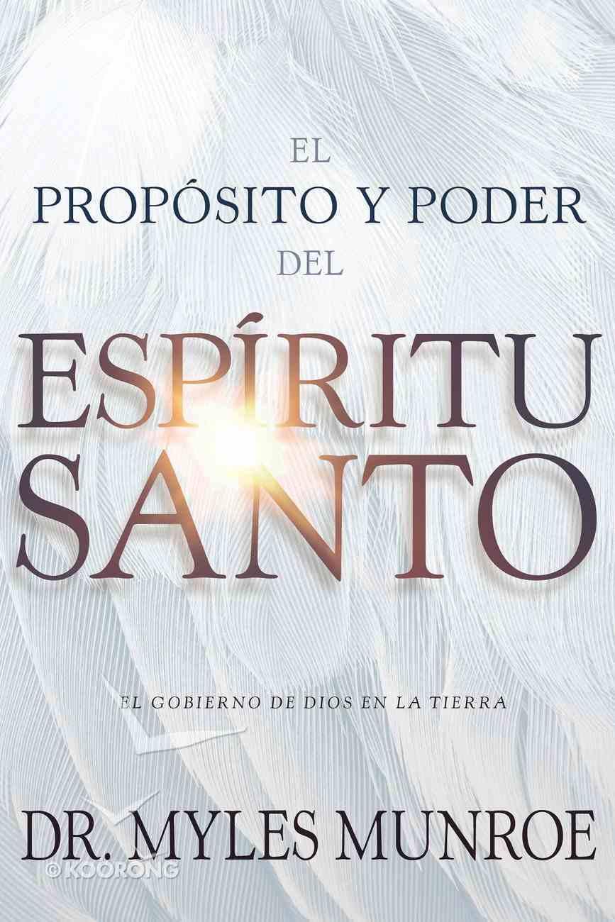 El Propsito Y El Poder Del Espritu Santo eBook