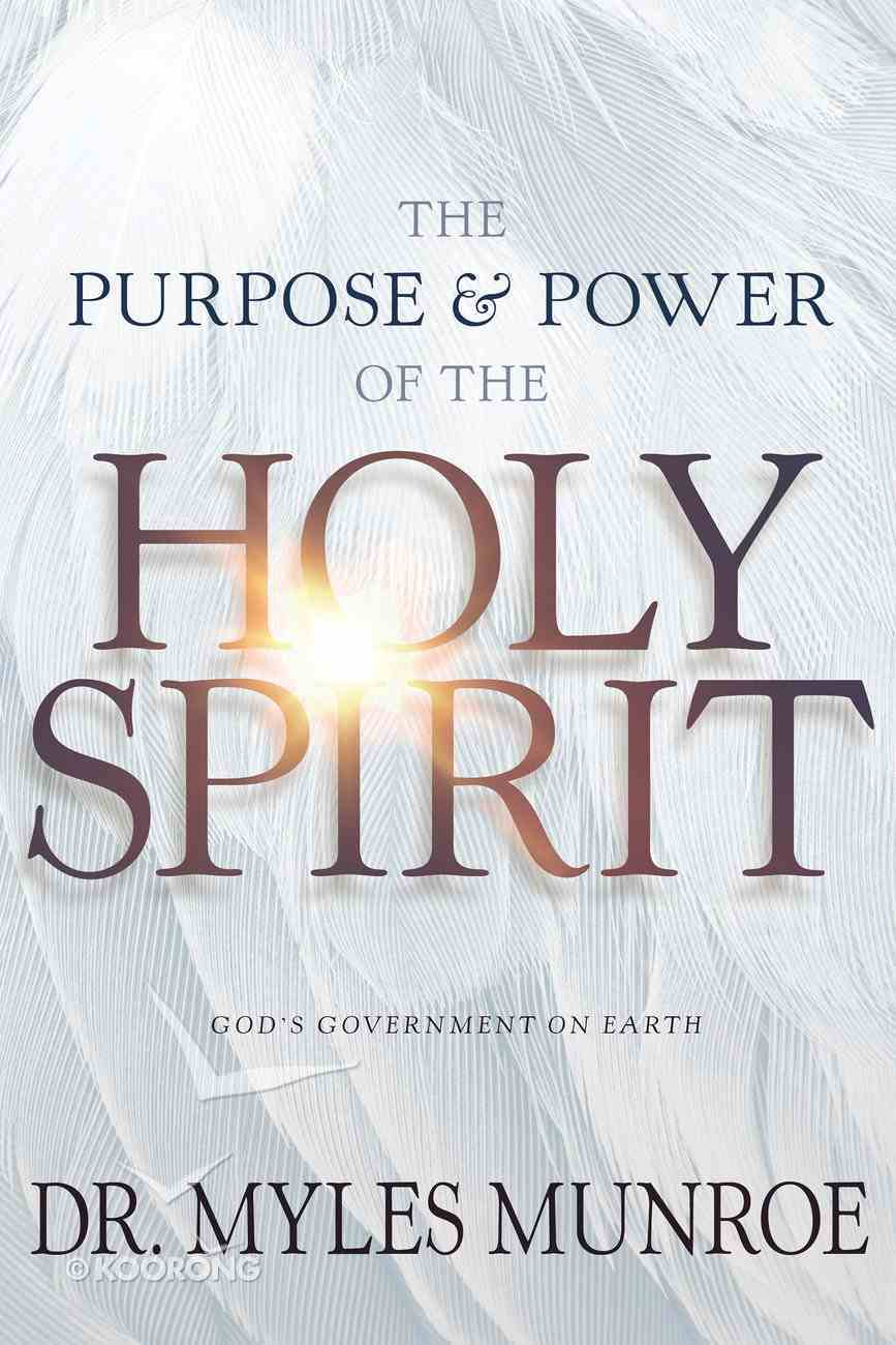 The Purpose and Power of the Holy Spirit eBook