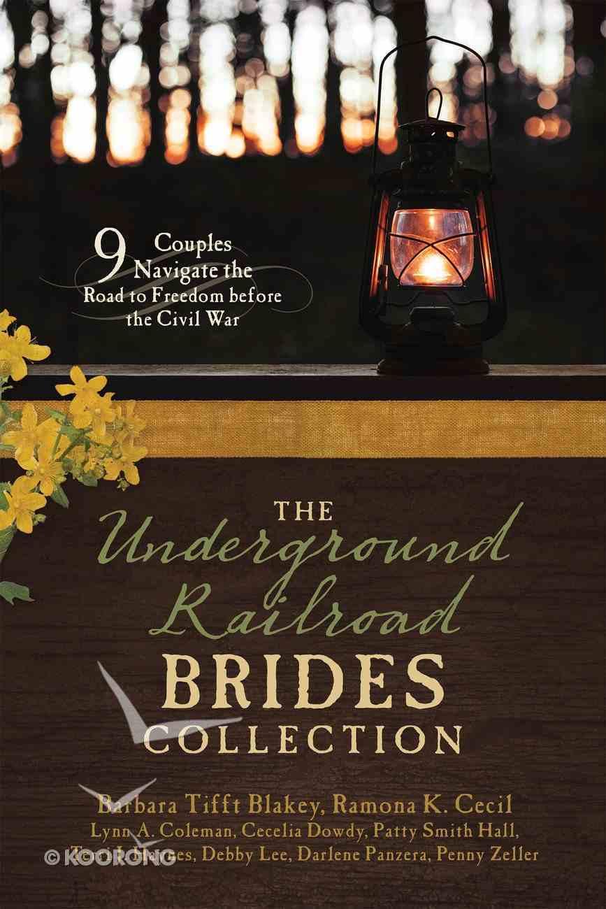 The Underground Railroad Brides Collection (9781634090315 Series) eBook