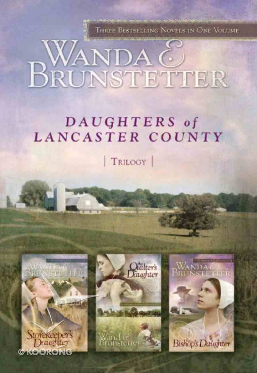 3in1: Daughters of Lancaster County (Daughters Of Lancaster County Series) Paperback