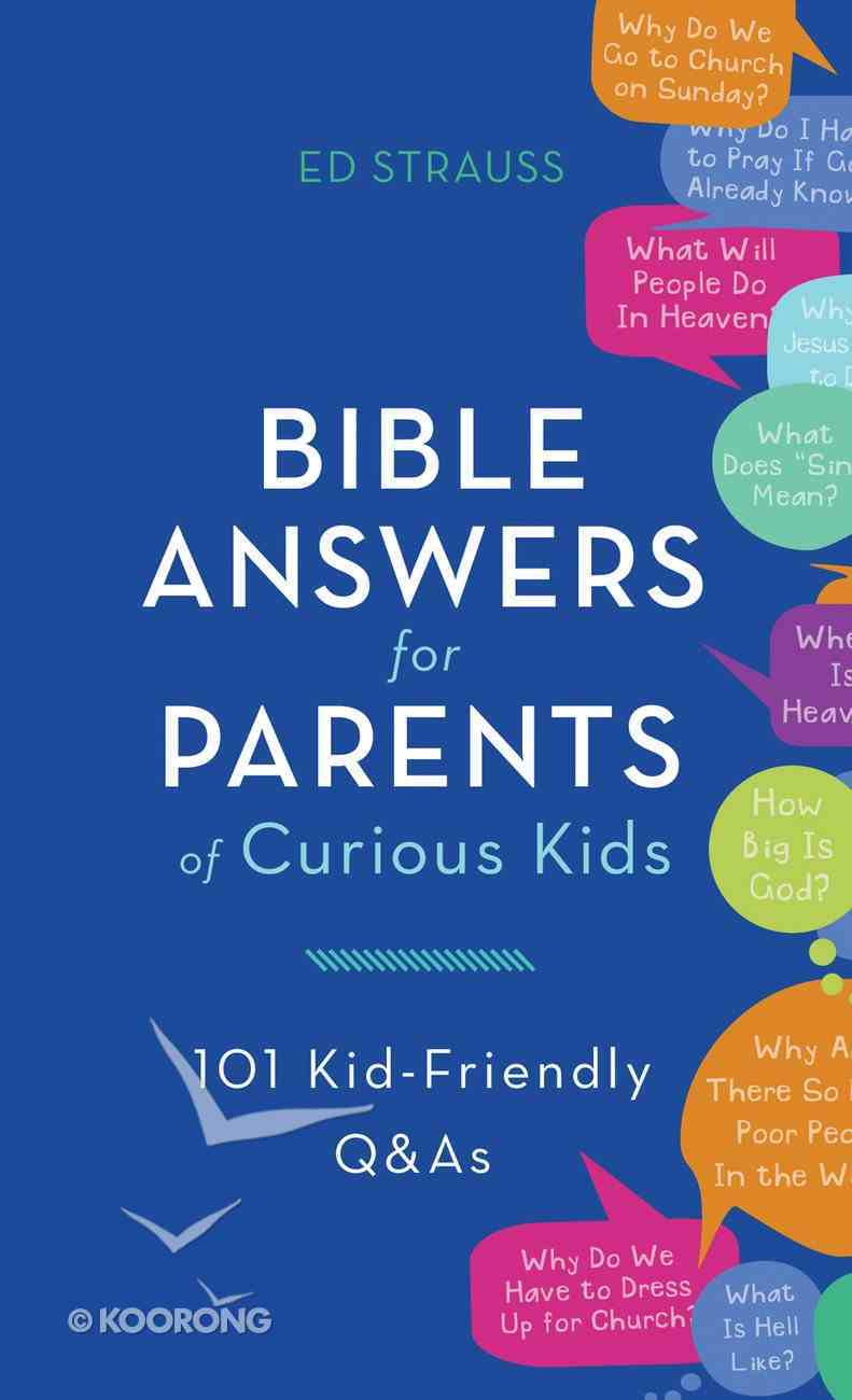 Bible Answers For Parents of Curious Kids eBook
