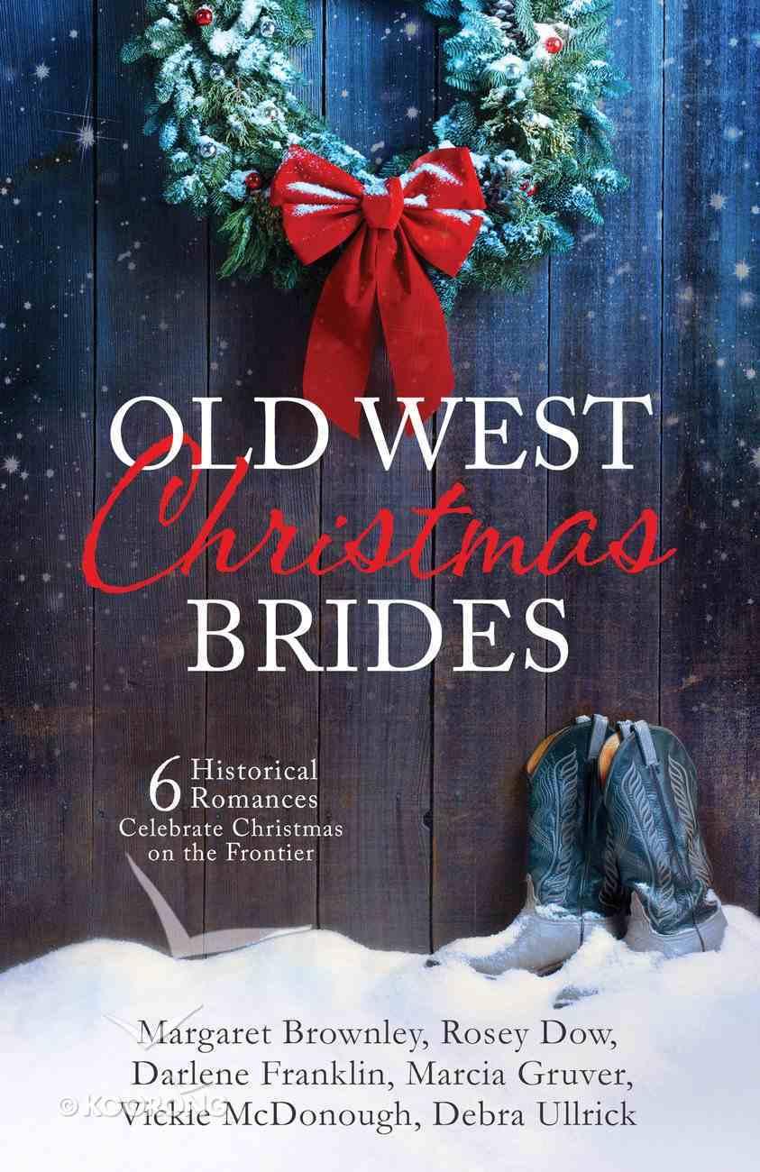 Old West Christmas Brides eBook